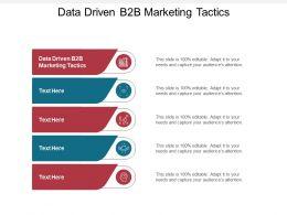 Data Driven B2B Marketing Tactics Ppt Powerpoint Presentation Ideas Summary Cpb