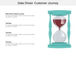 Data Driven Customer Journey Ppt Powerpoint Presentation Outline Aids Cpb