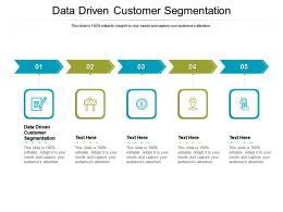 Data Driven Customer Segmentation Ppt Powerpoint Presentation Outline Background Designs Cpb