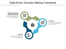 Data Driven Decision Making Framework Ppt Powerpoint Presentation Slide Cpb