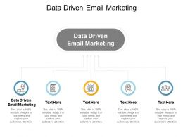 Data Driven Email Marketing Ppt Powerpoint Presentation Styles File Formats Cpb