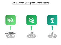 Data Driven Enterprise Architecture Ppt Powerpoint Presentation Gallery Portrait Cpb