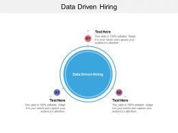 Data Driven Hiring Ppt Powerpoint Presentation Ideas Design Ideas Cpb