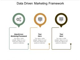 Data Driven Marketing Framework Ppt Powerpoint Presentation File Show Cpb