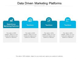 Data Driven Marketing Platforms Ppt Powerpoint Presentation Clipart Cpb