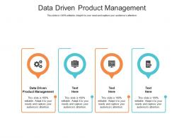 Data Driven Product Management Ppt Powerpoint Presentation Ideas Master Slide Cpb
