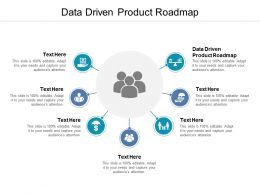 Data Driven Product Roadmap Ppt Powerpoint Presentation Layouts Microsoft Cpb