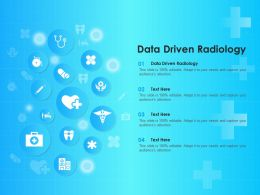 Data Driven Radiology Ppt Powerpoint Presentation Infographic Template Skills