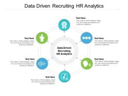 Data Driven Recruiting HR Analytics Ppt Powerpoint Presentation Visual Aids Infographic Template Cpb