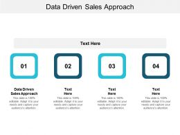 Data Driven Sales Approach Ppt Powerpoint Presentation Infographics Icons Cpb