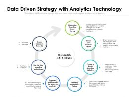 Data Driven Strategy With Analytics Technology