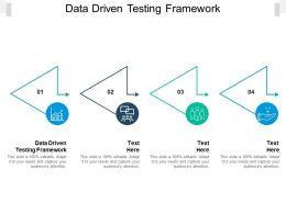 Data Driven Testing Framework Ppt Powerpoint Presentation Gridlines Cpb