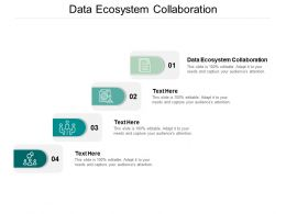 Data Ecosystem Collaboration Ppt Powerpoint Presentation Summary Aids Cpb
