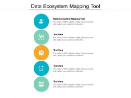 Data Ecosystem Mapping Tool Ppt Powerpoint Presentation Pictures Clipart Images Cpb