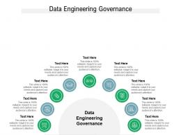 Data Engineering Governance Ppt Powerpoint Presentation Infographics Show Cpb