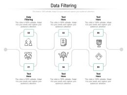Data Filtering Ppt Powerpoint Presentation Styles Aids Cpb