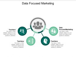 Data Focused Marketing Ppt Powerpoint Presentation Infographic Template Show Cpb