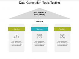 Data Generation Tools Testing Ppt Powerpoint Presentation Icon Graphic Tips Cpb