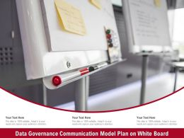 Data Governance Communication Model Plan On White Board