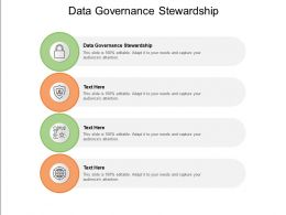 Data Governance Stewardship Ppt Powerpoint Presentation Slides Example Introduction Cpb