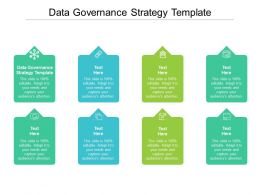Data Governance Strategy Template Ppt Powerpoint Presentation Infographic Cpb