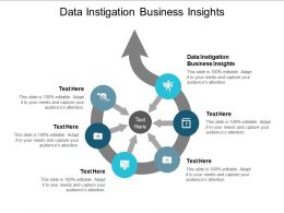 Data Instigation Business Insights Ppt Powerpoint Presentation Infographic Template Deck Cpb