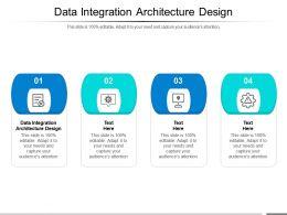 Data Integration Architecture Design Ppt Powerpoint Presentation Ideas Clipart Images Cpb