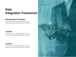 Data Integration Framework Ppt Powerpoint Presentation Slides Format Ideas Cpb