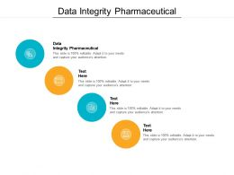 Data Integrity Pharmaceutical Ppt Powerpoint Presentation Portfolio Show Cpb