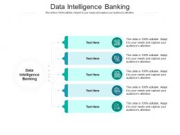 Data Intelligence Banking Ppt Powerpoint Presentation Styles Influencers Cpb