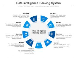 Data Intelligence Banking System Ppt Powerpoint Presentation Icon Themes Cpb