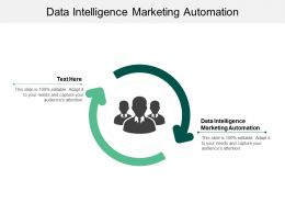 Data Intelligence Marketing Automation Ppt Powerpoint Presentation Slides Skills Cpb