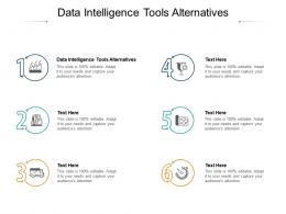 Data Intelligence Tools Alternatives Ppt Powerpoint Presentation Infographics Slide Cpb