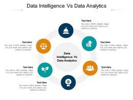 Data Intelligence Vs Data Analytics Ppt Powerpoint Presentation Summary Clipart Cpb