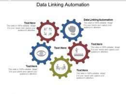 Data Linking Automation Ppt Powerpoint Presentation Layouts Graphics Example Cpb