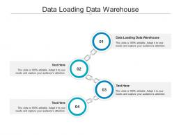 Data Loading Data Warehouse Ppt Powerpoint Presentation Show Templates Cpb