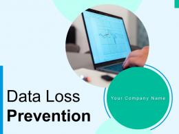 Data Loss Prevention Measures Analyze Process Implement Condition Locations