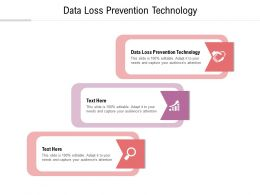 Data Loss Prevention Technology Ppt Powerpoint Presentation Model Guide Cpb