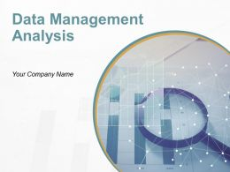 Data Management Analysis Powerpoint Presentation Slide