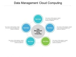 Data Management Cloud Computing Ppt Powerpoint Presentation File Demonstration Cpb