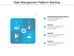 Data Management Platform Banking Ppt Powerpoint Presentation Styles Gallery Cpb