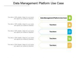 Data Management Platform Use Case Ppt Powerpoint Presentation Layouts Ideas Cpb