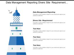 Data Management Reporting Divers Site Requirement Media Preparation