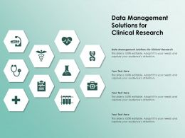Data Management Solutions For Clinical Research Ppt Powerpoint Presentation Layouts