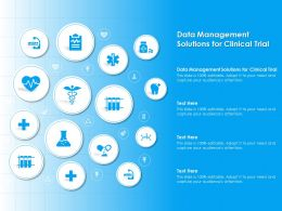Data Management Solutions For Clinical Trial Ppt Powerpoint Presentation Design Ideas