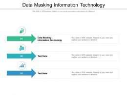 Data Masking Information Technology Ppt Powerpoint Presentation Infographics Visual Aids Cpb