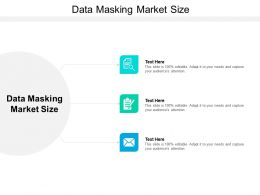 Data Masking Market Size Ppt Powerpoint Presentation Ideas Templates Cpb