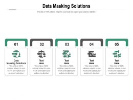 Data Masking Solutions Ppt Powerpoint Presentation Pictures Examples Cpb
