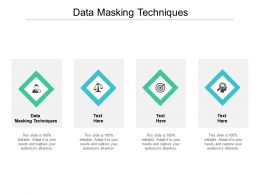Data Masking Techniques Ppt Powerpoint Presentation Model Template Cpb