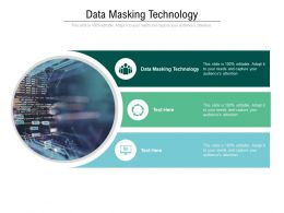 Data Masking Technology Ppt Powerpoint Presentation Icon Images Cpb